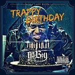 Ya Boy Trappy Birthday