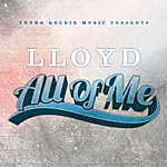 Lloyd All Of Me