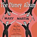 Mary Martin The Disney Album (Digitally Remastered)