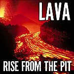 Lava Rise From The Pit