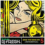 DJ Fresh Make The Song Cry Part 5