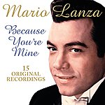 Mario Lanza Because You're Mine