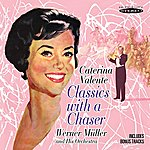 Werner Müller Classics With A Chaser