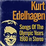 Kurt Edelhagen Orchestra Songs Of The Olympic Years 1960 (Stereo)