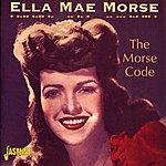 Ella Mae Morse The Morse Code