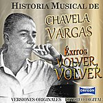 Chavela Vargas Chavela Vargas Volver, Volver