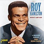 Roy Hamilton Don't Let Go - 4 Original Albums Plus Bonus Tracks