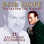 Bob Hope Thanks For The Memory