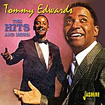 Tommy Edwards The Hits And More
