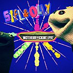 Liam Lynch Sifl And Olly - Motherf*ckin' Pie