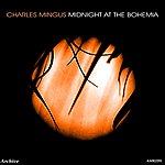 Charles Mingus Midnight At The Bohemia