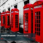 The Metronomes Phone Booth
