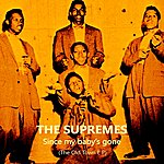 The Supremes Since My Baby's Been Gone: The Old Town Ep