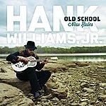 Hank Williams, Jr. Old School New Rules
