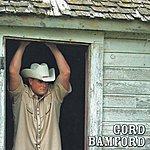 Gord Bamford Life Is Good