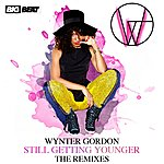 Wynter Gordon Still Getting Younger (The Remixes)