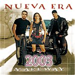Nueva Era Make Way