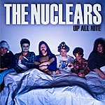 The Nuclears Up All Night