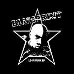 Blueprint Lo-Fi Funk Ep