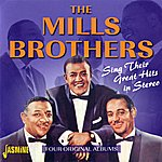 The Mills Brothers Sing Their Great Hits In Stereo