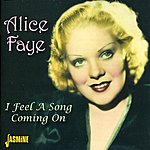 Alice Faye I Feel A Song Coming On