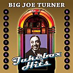 Big Joe Turner Jukebox Hits
