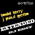 Todd Terry Go Bitch (Extended Dj Edit)
