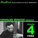Charles Mingus Charles Mingus Presents Charles Mingus