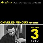 Charles Mingus Mingus Revisited