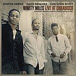 Stefon Harris Ninety Miles Live At Cubadisco