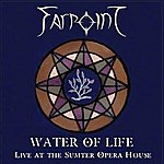 Farpoint Water Of Life - Live At The Sumter Opera House