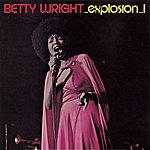 Betty Wright Explosion