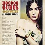 Hoodoo Gurus Gold Watch: 20 Golden Greats