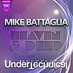 Mike Battaglia Heaven & Deep