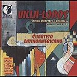 Cuarteto Latinoamericano Villa-Lobos, H.: String Quartets, Vol. 6 - Nos. 4, 9, 11