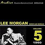 Lee Morgan Here's Lee Morgan