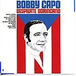 Bobby Capo Despierte Borincano