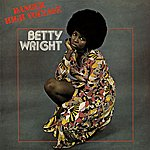 Betty Wright Danger High Voltage