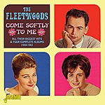 The Fleetwoods Come Softly To Me - All Their Biggest Hits & 4 Complete Albums 1959 - 1961