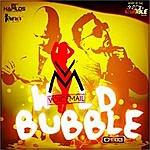 Voicemail Wild Bubble - Single