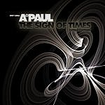 A. Paul The Sign Of Times (Extra Edition)