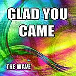 Wave Glad You Came