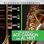 Ace Cannon The Songs Of Ace Cannon And Al Hirt
