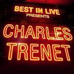 Charles Trenet Best In Live: Charles Trenet