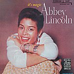 Abbey Lincoln It's Magic