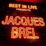 Jacques Brel Best In Live: Jacques Brel