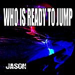 Jason Who Is Ready To Jump