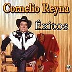 Cornelio Reyna Exitos