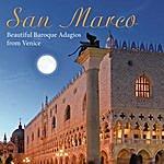 Enrico Casazza San Marco: Beautiful Baroque Adagios From Venice