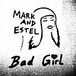Mark Bad Girl - Single